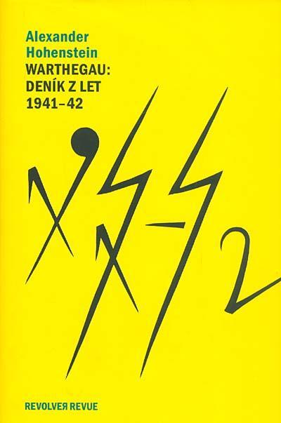 ERR 23/2007 Alexander HOHENSTEIN Warthegau: Deník z let 1941-42