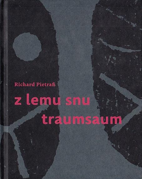 ERR 65/2012 Richard PIETRASS Z lemu snu / Traumsaum