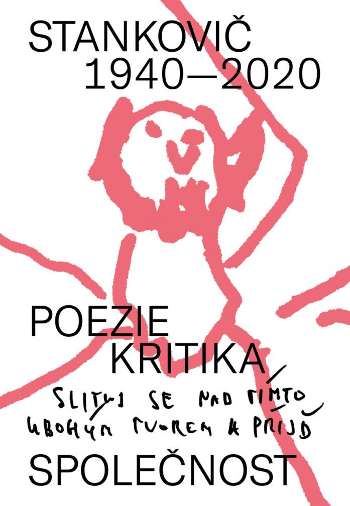 ERR 128/2020 Stankovič 1940–2020 (poezie – kritika – společnost)