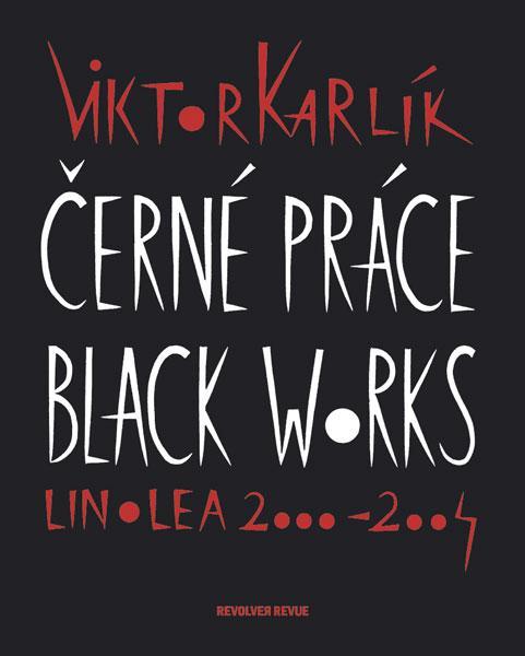 ERR 12/2004 Viktor KARLÍK Černé práce/Black Works