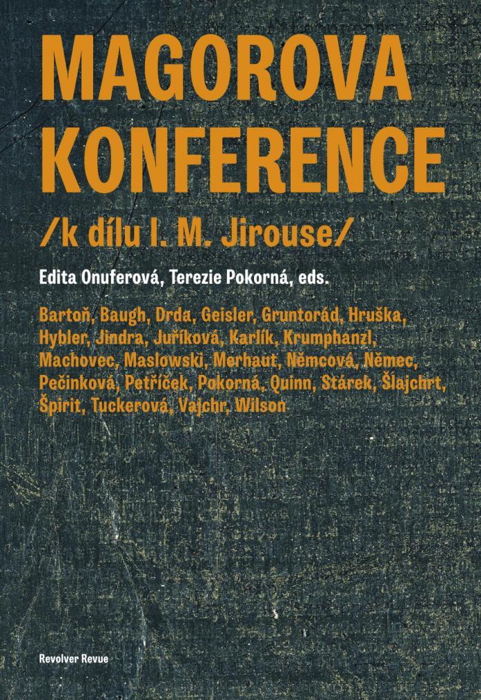 Kniha Magorova konference / k nedožitým sedmdesátinám I. M. Jirouse