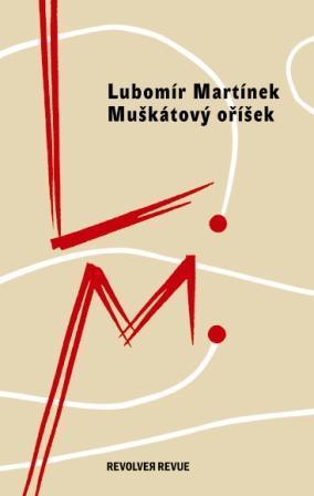 L. MARTÍNEK: Muškátový oříšek / čtení + autogramiáda