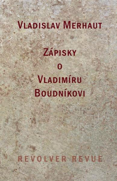 ERR 8/1997 Vladislav MERHAUT Zápisky o Vladimíru Boudníkovi
