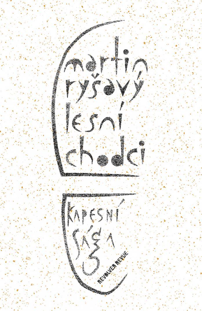 ERR 54/2011 Martin RYŠAVÝ Lesní chodci