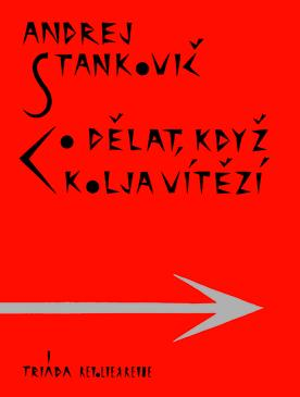 ERR 26/2008 Andrej STANKOVIČ Co dělat, když Kolja vítězí