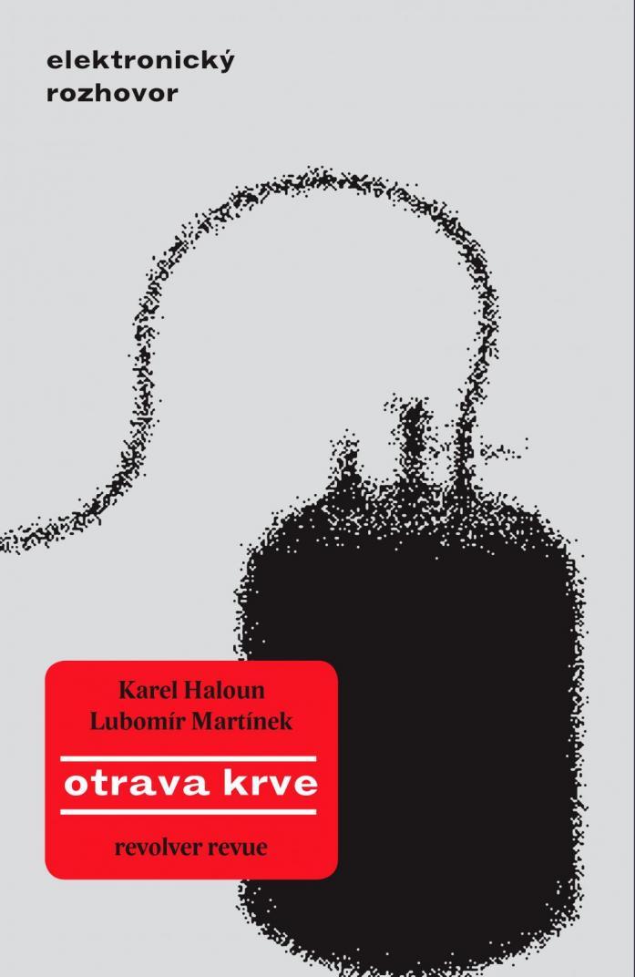 ERR 35/2009 Karel HALOUN, Lubomír MARTÍNEK Otrava krve
