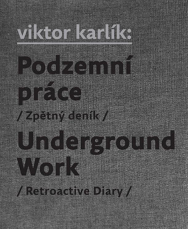 ERR 59/2012 Viktor KARLÍK Podzemní práce / Underground Work