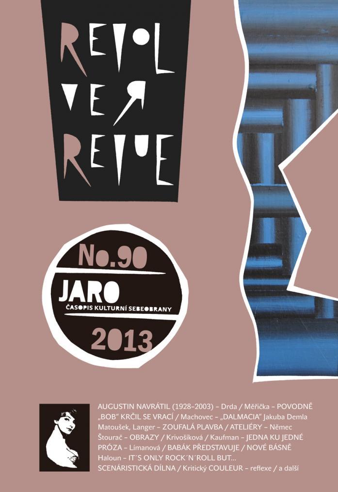 REVOLVER REVUE 90 / JARO 2013