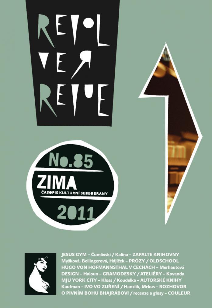 REVOLVER REVUE 85 / ZIMA 2011