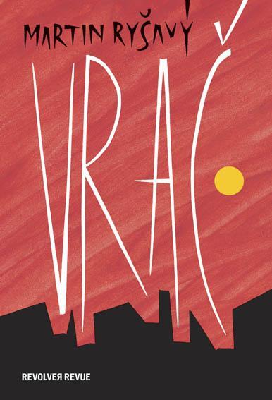 ERR 66/2013 Martin RYŠAVÝ Vrač (2. vydání)