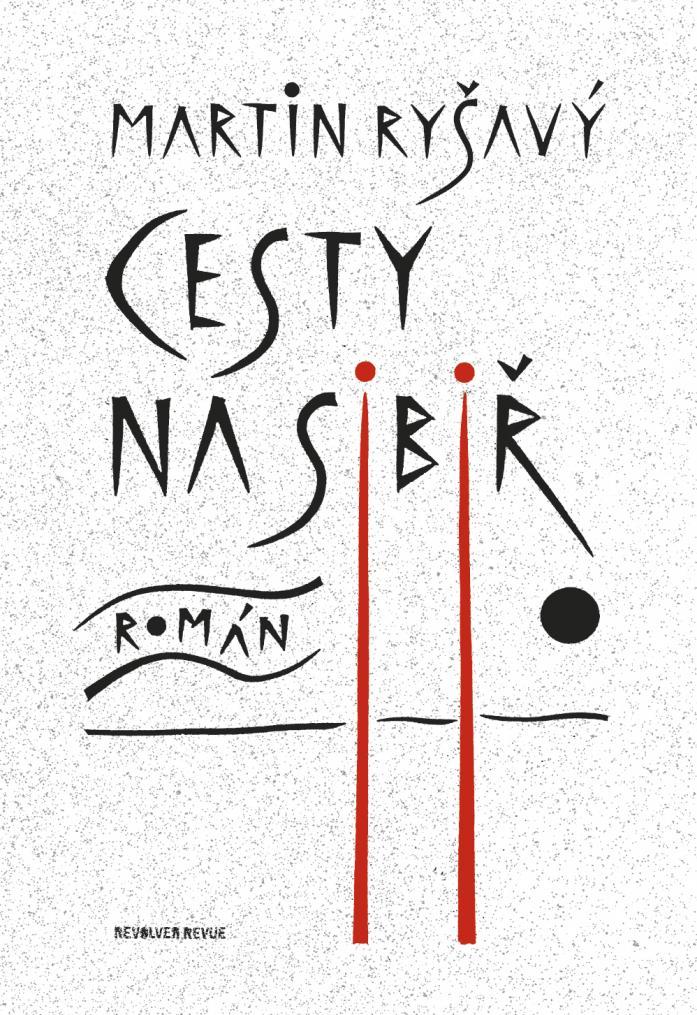 ERR 56/2011 Martin RYŠAVÝ Cesty na Sibiř (2. vydání)