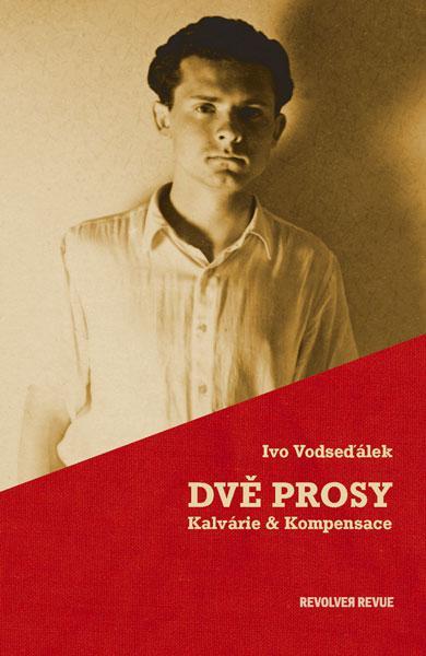 ERR 10/2004 Ivo VODSEĎÁLEK Dvě prosy